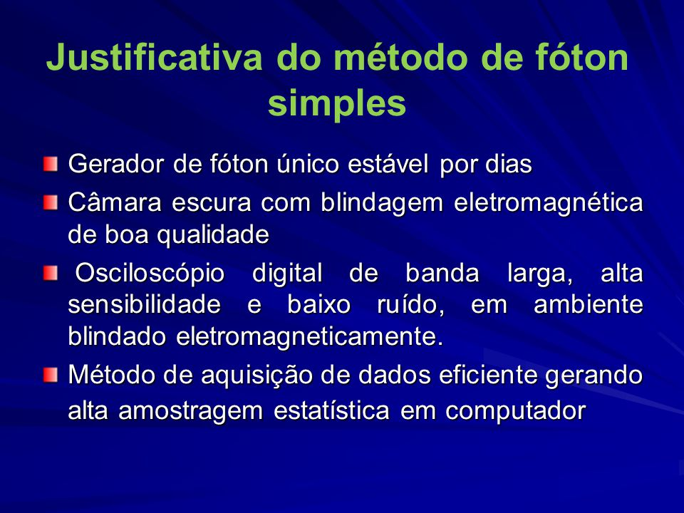 Justificativa do método de fóton simples