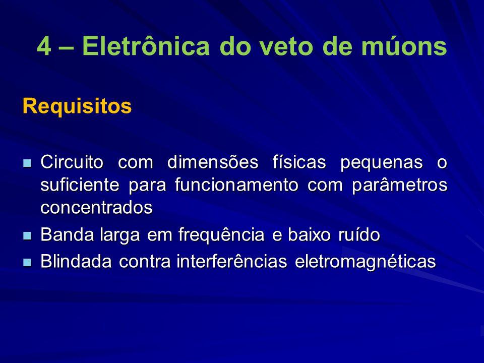 4 – Eletrônica do veto de múons