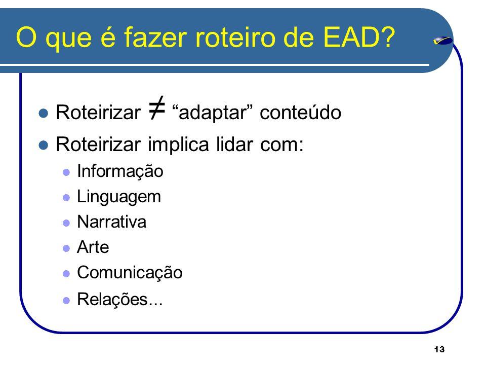 O que é fazer roteiro de EAD