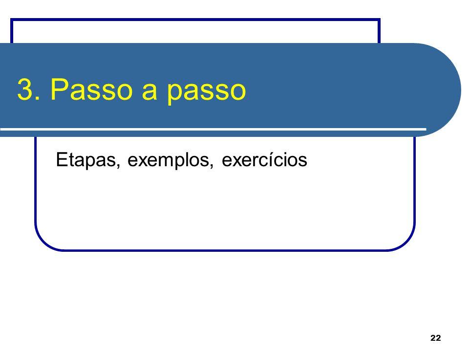 Etapas, exemplos, exercícios