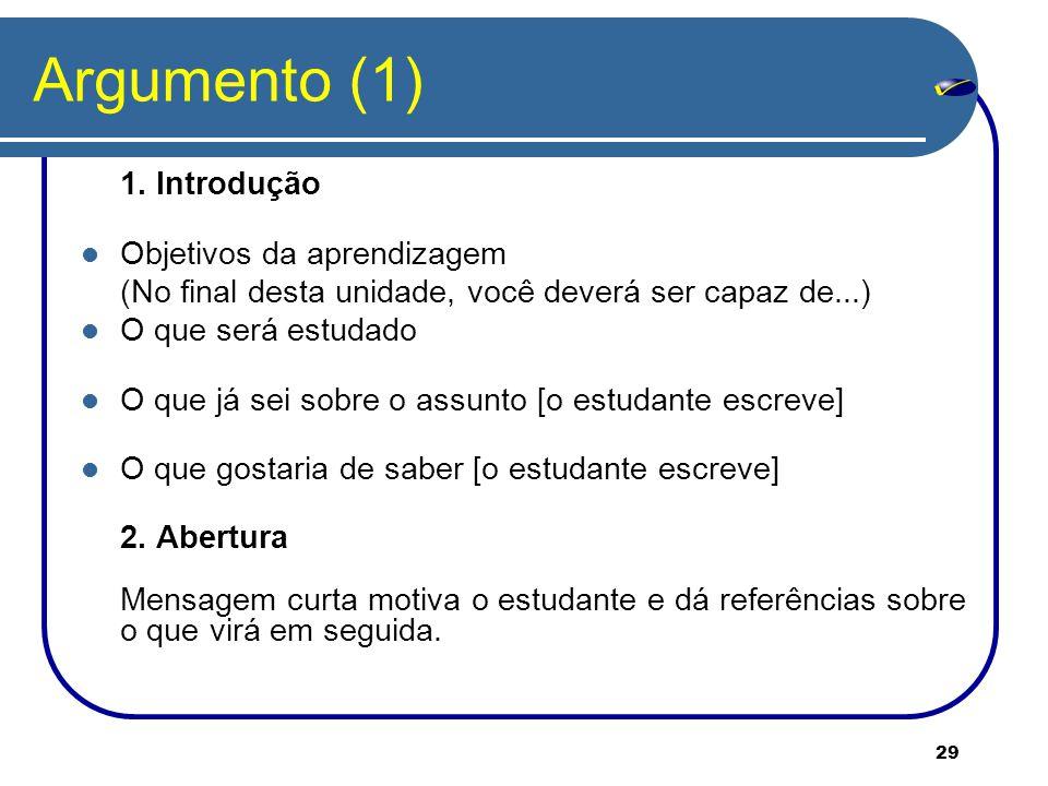 Argumento (1) Objetivos da aprendizagem