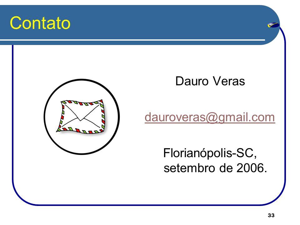 Florianópolis-SC, setembro de 2006.