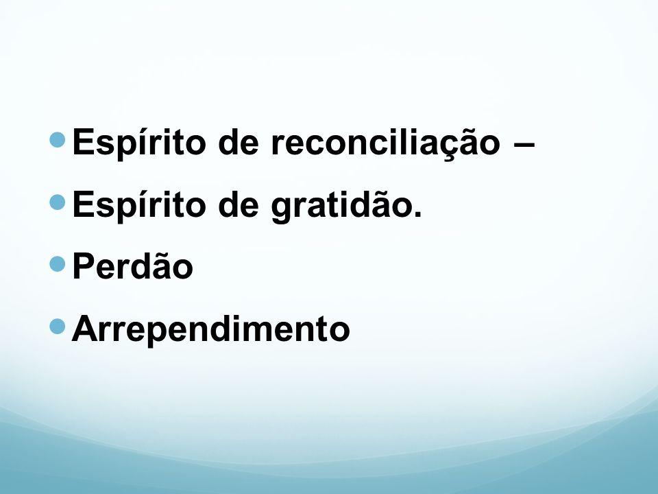 Espírito de reconciliação –