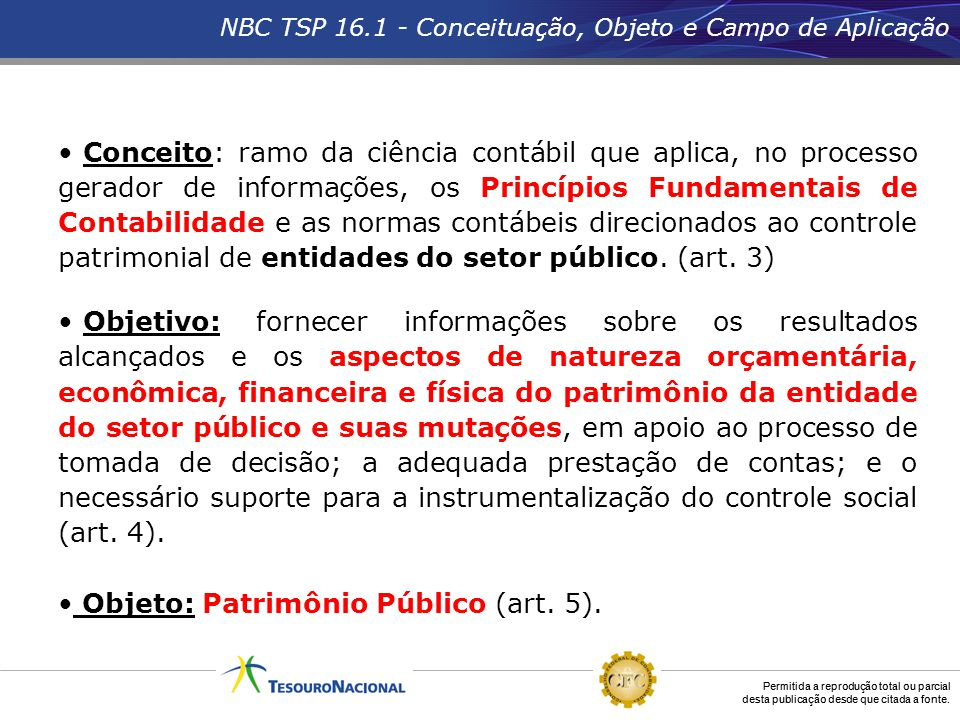 Objeto: Patrimônio Público (art. 5).