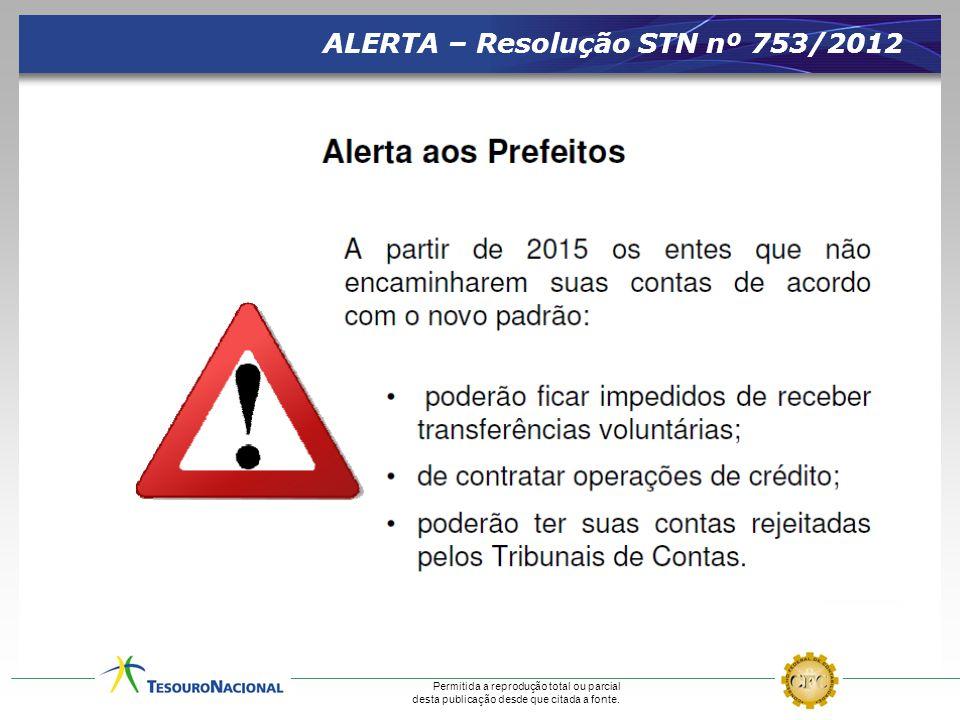 ALERTA – Resolução STN nº 753/2012
