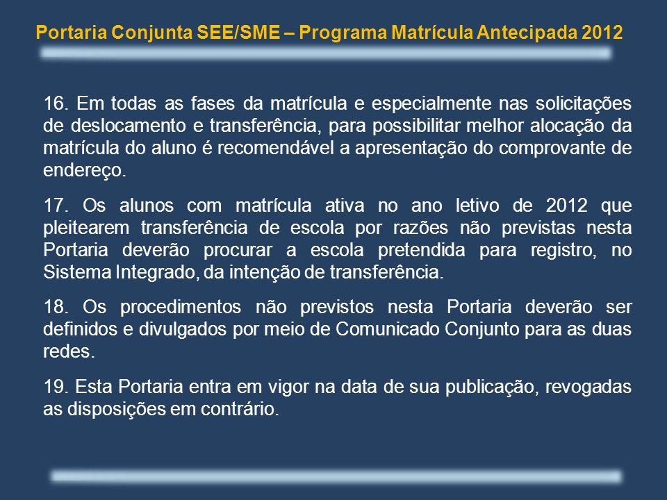 Portaria Conjunta SEE/SME – Programa Matrícula Antecipada 2012