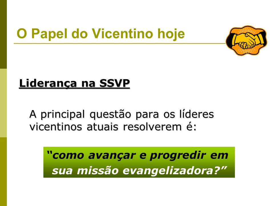 O Papel do Vicentino hoje