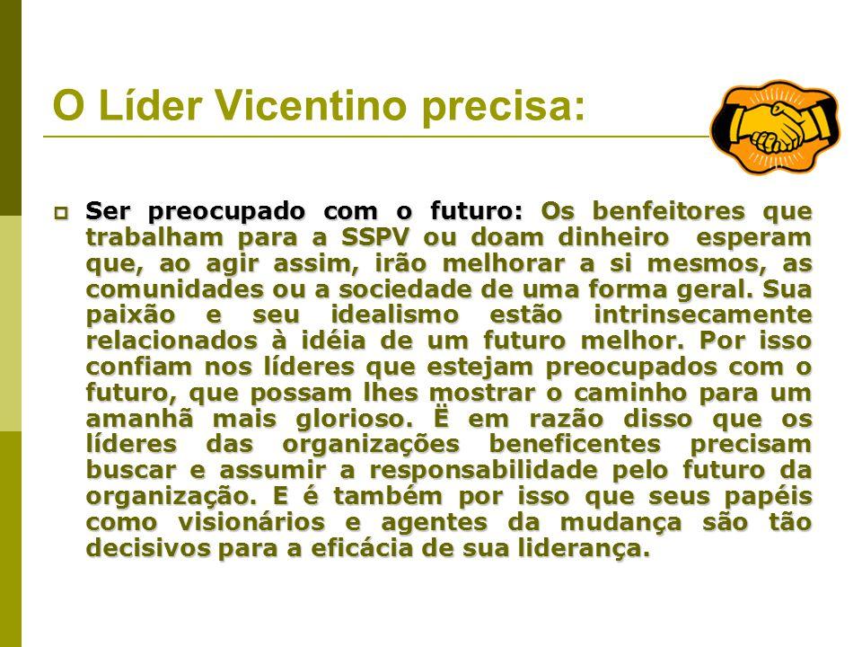 O Líder Vicentino precisa: