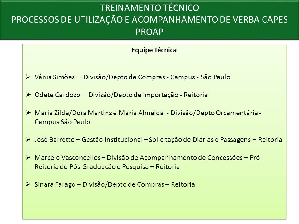 PROCESSOS DE UTILIZAÇÃO E ACOMPANHAMENTO DE VERBA CAPES PROAP