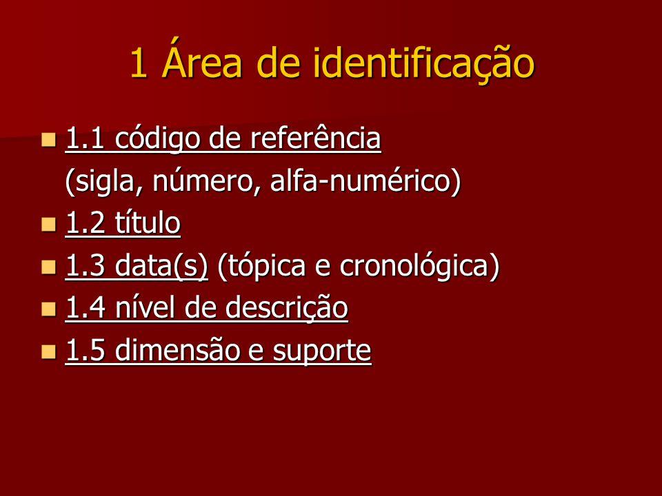 1 Área de identificação 1.1 código de referência