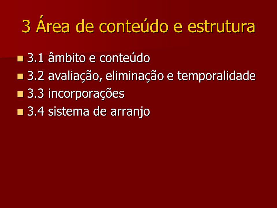 3 Área de conteúdo e estrutura