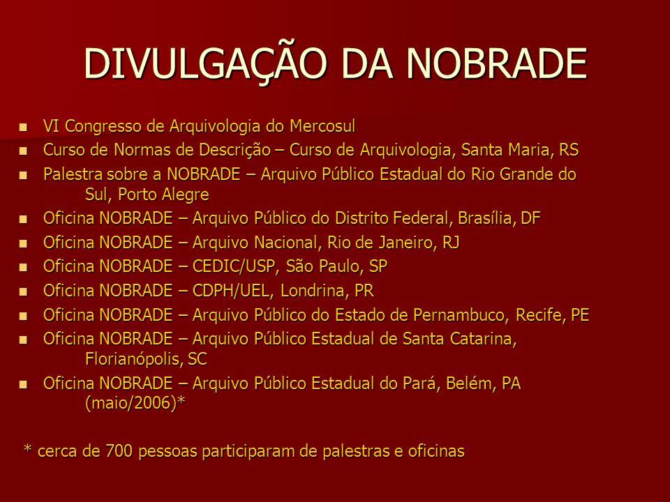 DIVULGAÇÃO DA NOBRADE VI Congresso de Arquivologia do Mercosul