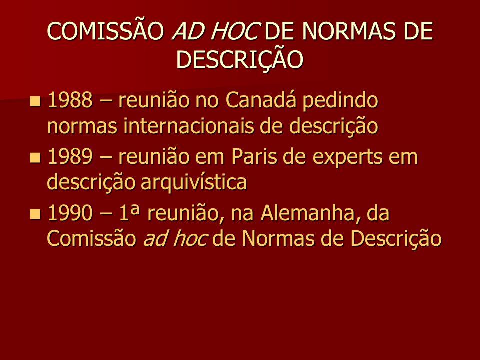 COMISSÃO AD HOC DE NORMAS DE DESCRIÇÃO