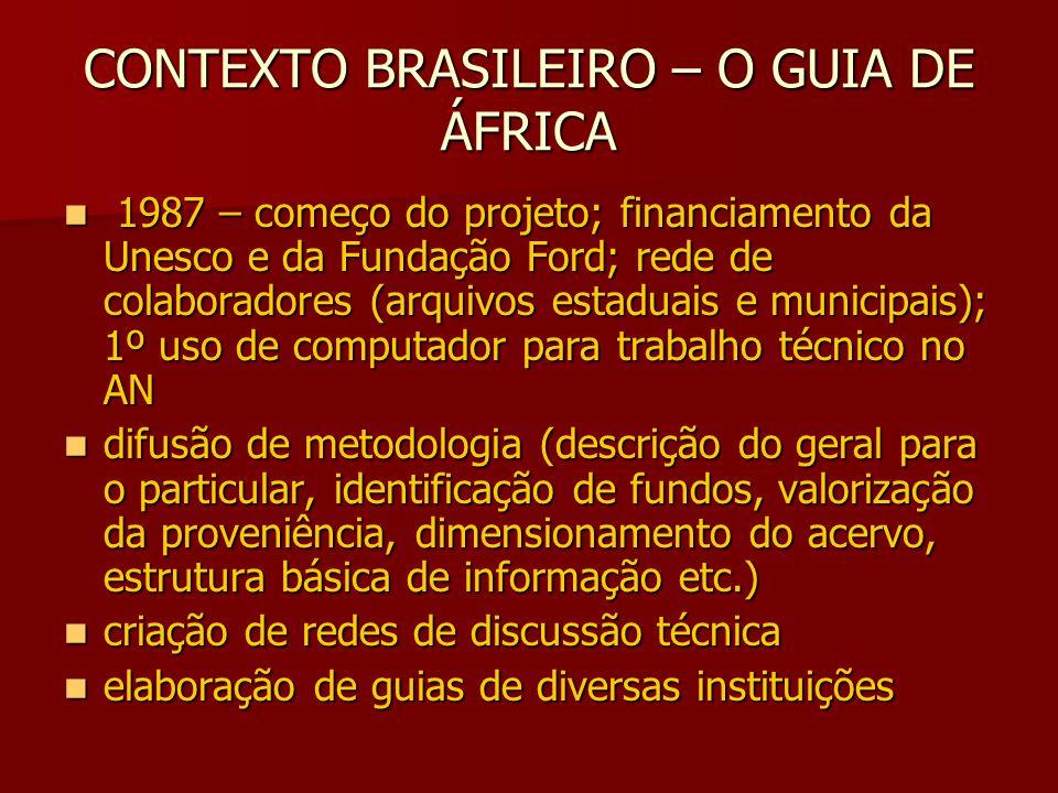 CONTEXTO BRASILEIRO – O GUIA DE ÁFRICA