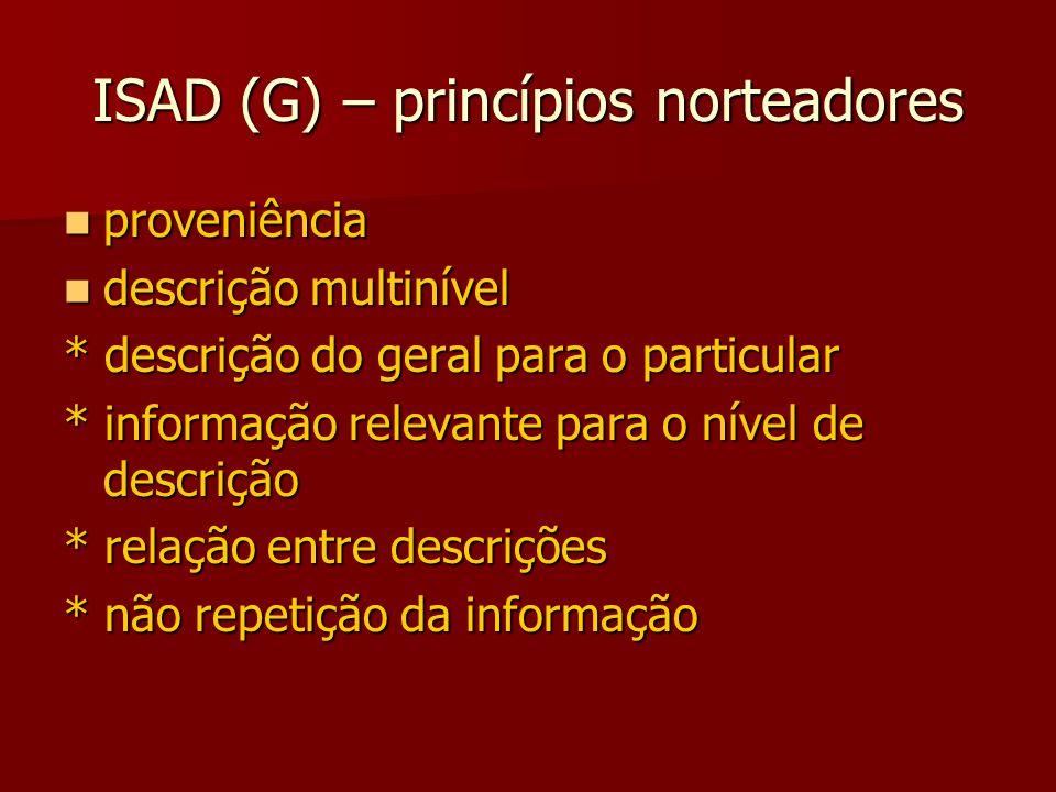 ISAD (G) – princípios norteadores