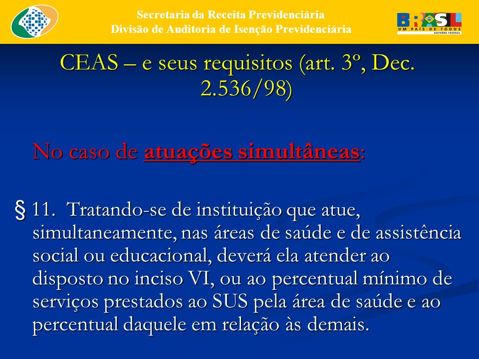 CEAS – e seus requisitos (art. 3º, Dec. 2.536/98)