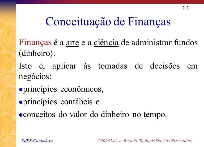 Conceituação de Finanças (cont.)