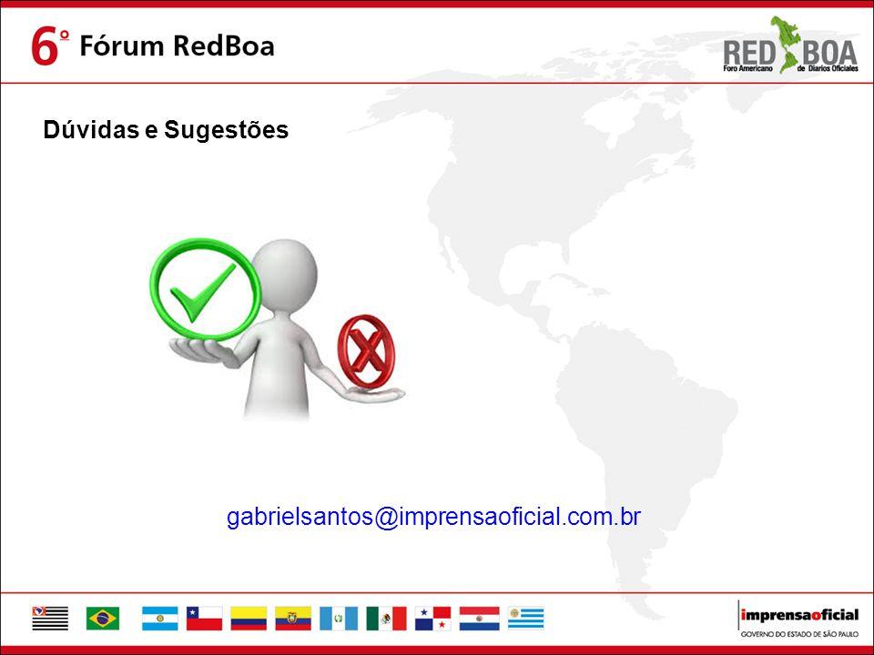 Dúvidas e Sugestões gabrielsantos@imprensaoficial.com.br