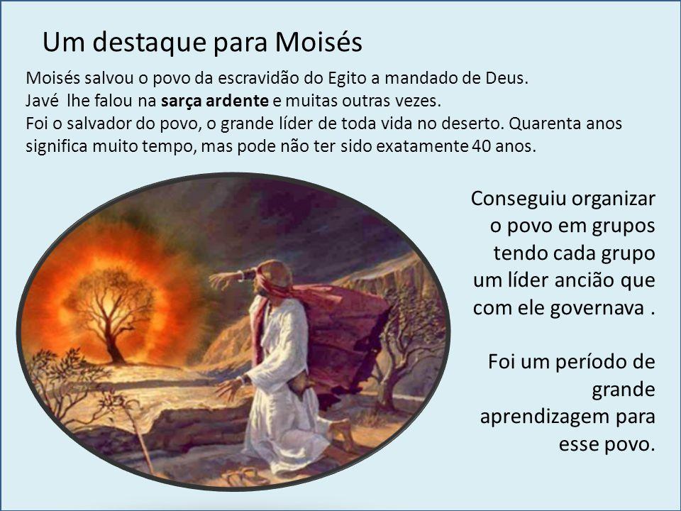 Um destaque para Moisés