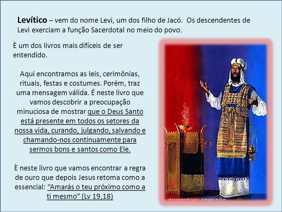 Levítico – vem do nome Levi, um dos filho de Jacó
