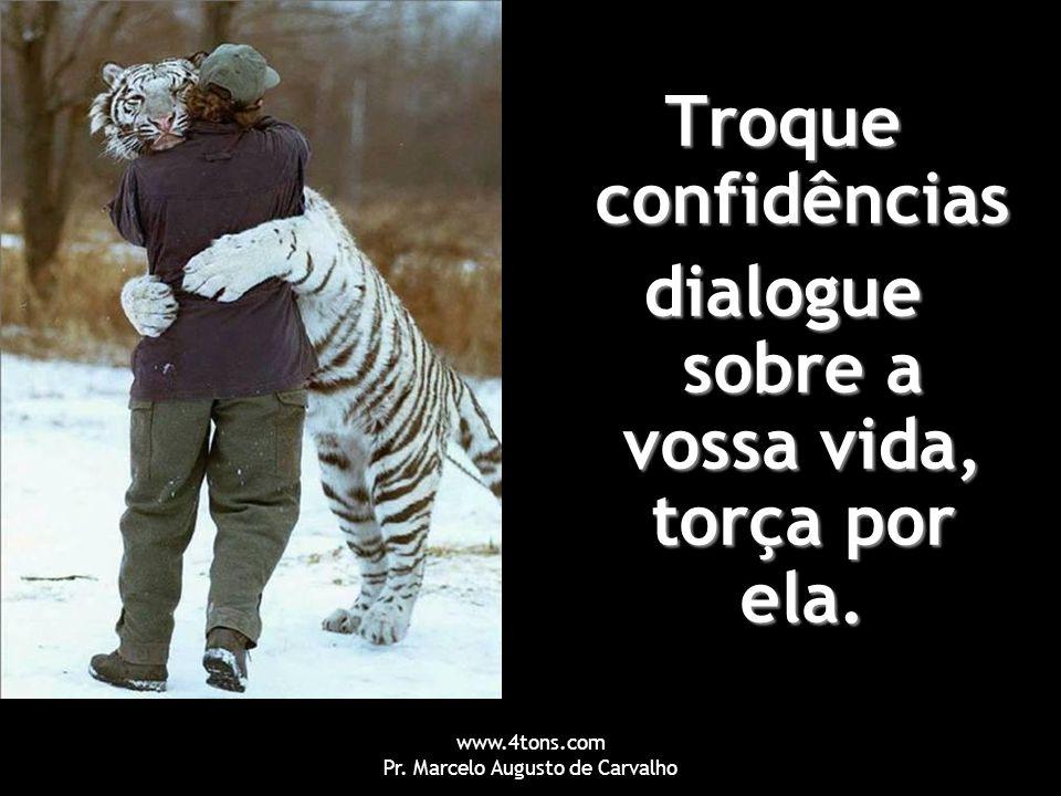 dialogue sobre a vossa vida, torça por ela.