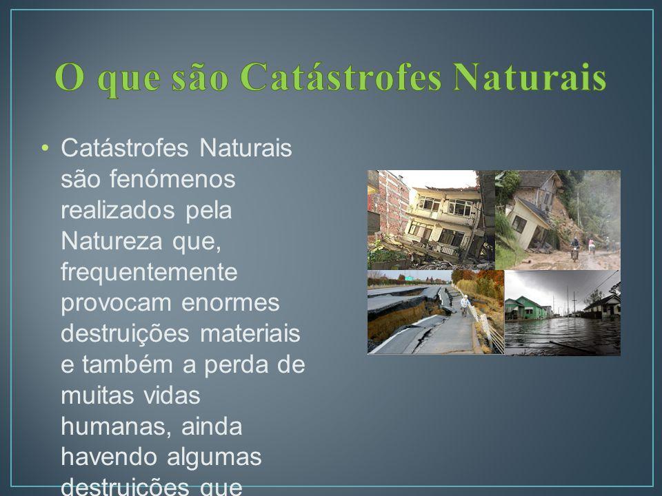 O que são Catástrofes Naturais