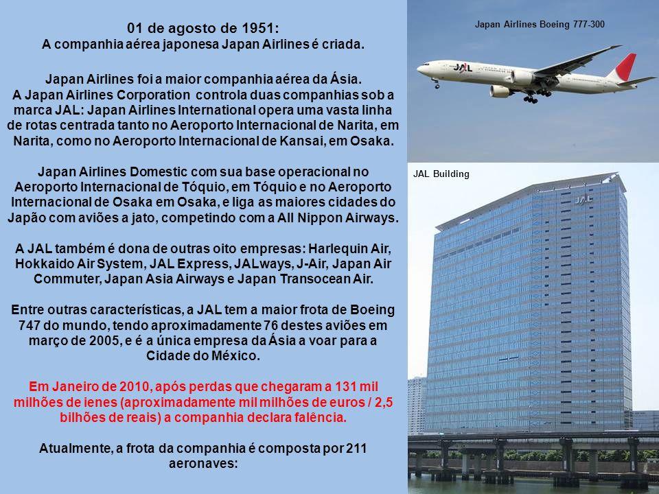 01 de agosto de 1951: A companhia aérea japonesa Japan Airlines é criada. Japan Airlines Boeing 777-300.