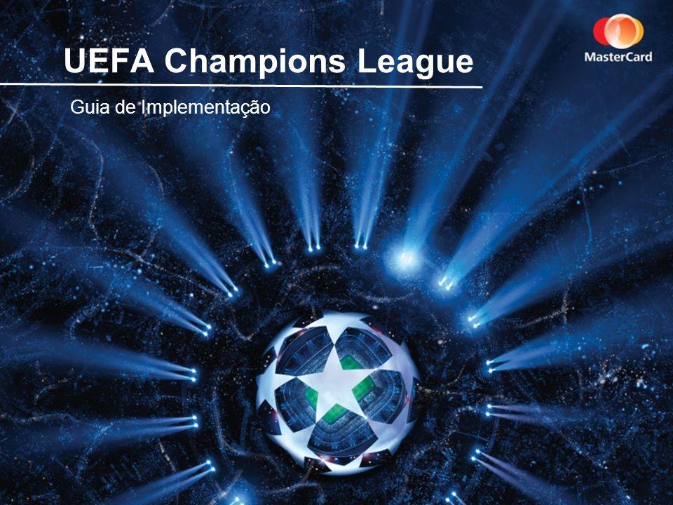 UEFA Champions League Guia de Implementação
