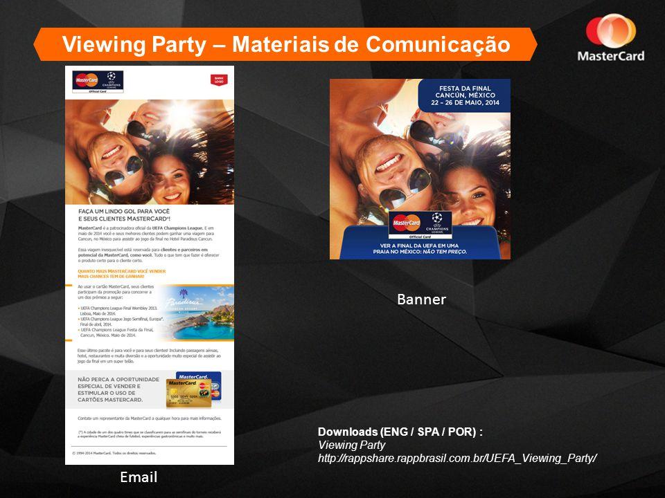 Viewing Party – Materiais de Comunicação