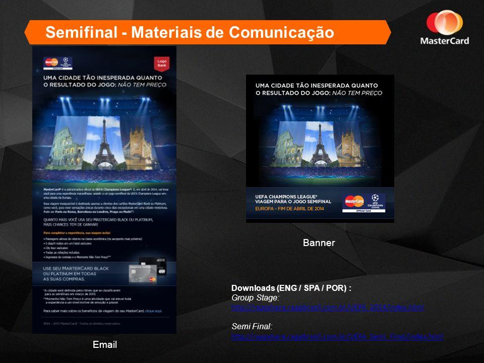 Semifinal - Materiais de Comunicação