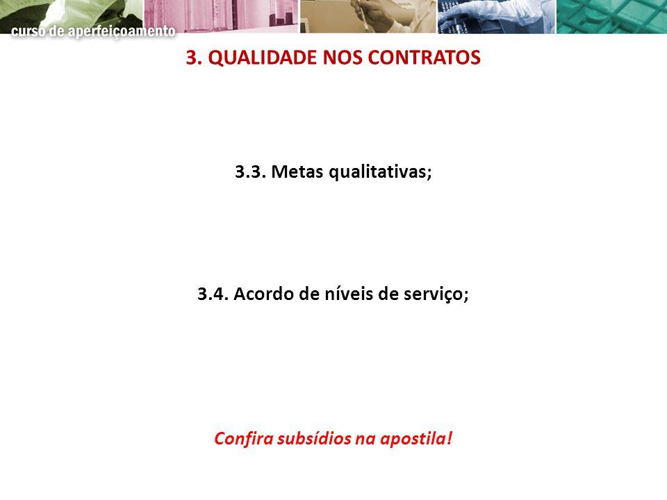 3. QUALIDADE NOS CONTRATOS