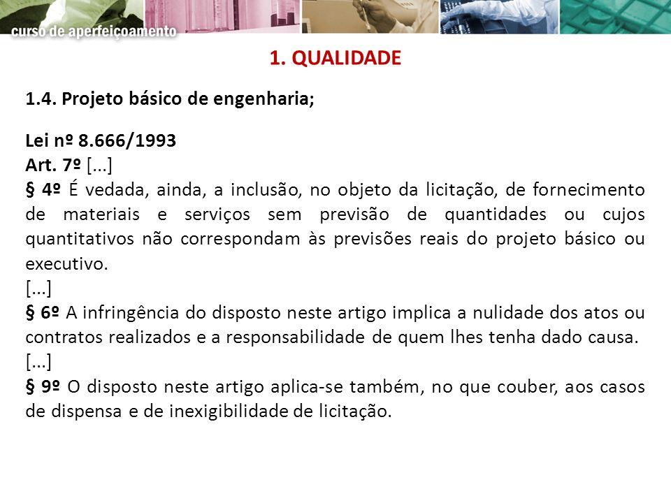 1. QUALIDADE 1.4. Projeto básico de engenharia; Lei nº 8.666/1993