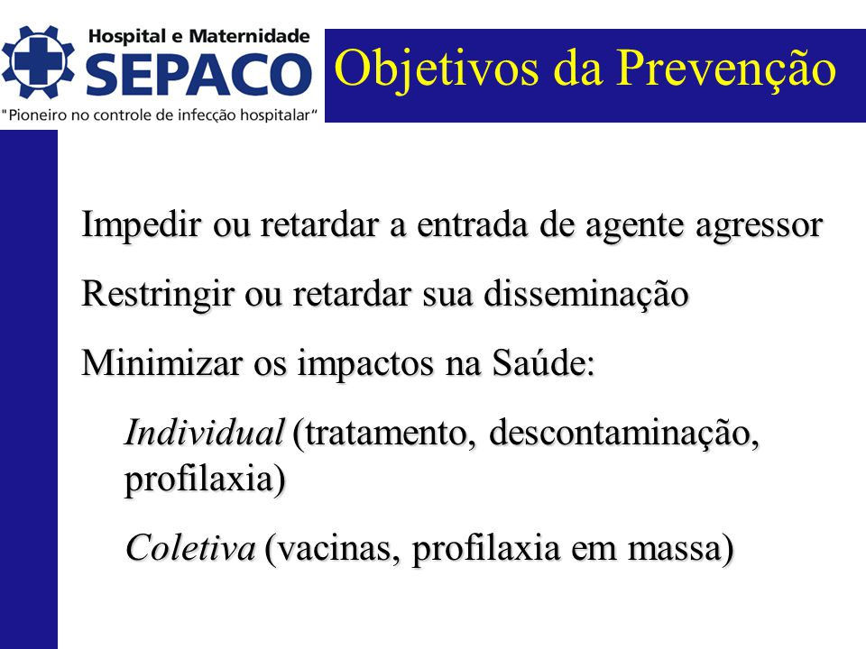 Objetivos da Prevenção