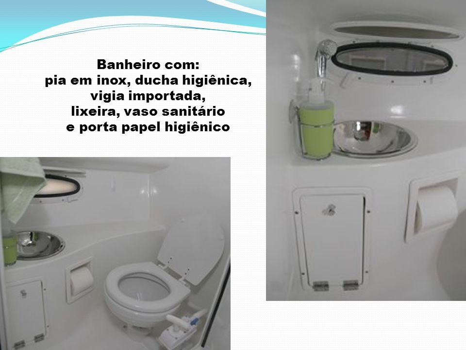 pia em inox, ducha higiênica, vigia importada, lixeira, vaso sanitário