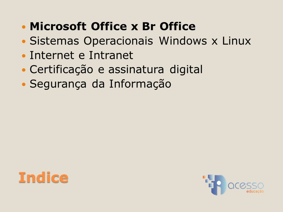 Indice Microsoft Office x Br Office