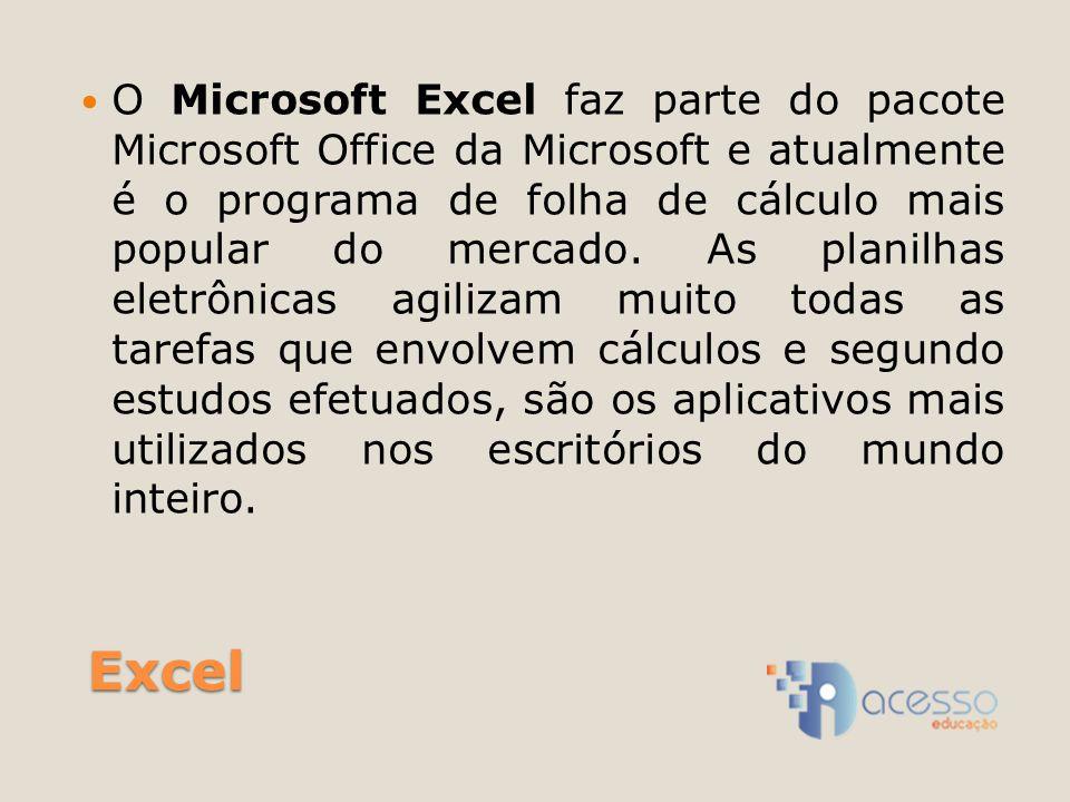 O Microsoft Excel faz parte do pacote Microsoft Office da Microsoft e atualmente é o programa de folha de cálculo mais popular do mercado. As planilhas eletrônicas agilizam muito todas as tarefas que envolvem cálculos e segundo estudos efetuados, são os aplicativos mais utilizados nos escritórios do mundo inteiro.