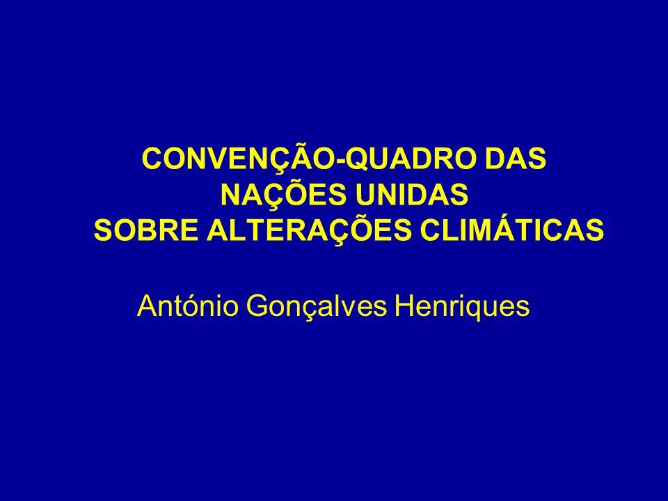 CONVENÇÃO-QUADRO DAS NAÇÕES UNIDAS SOBRE ALTERAÇÕES CLIMÁTICAS