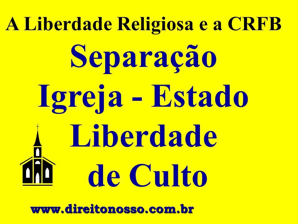 A Liberdade Religiosa e a CRFB