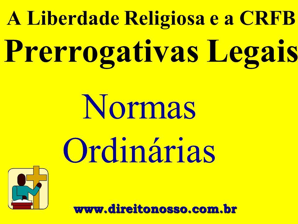 A Liberdade Religiosa e a CRFB Prerrogativas Legais