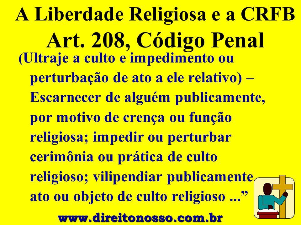 A Liberdade Religiosa e a CRFB Art. 208, Código Penal
