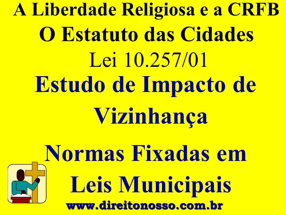 A Liberdade Religiosa e a CRFB O Estatuto das Cidades Lei 10.257/01