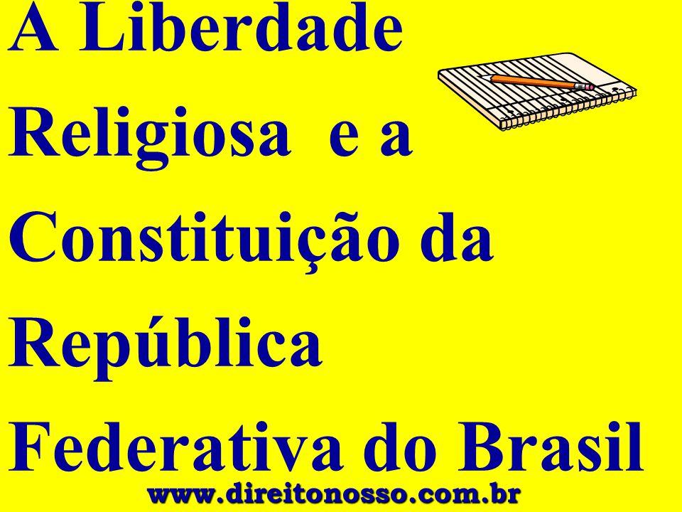 A Liberdade Religiosa e a Constituição da República