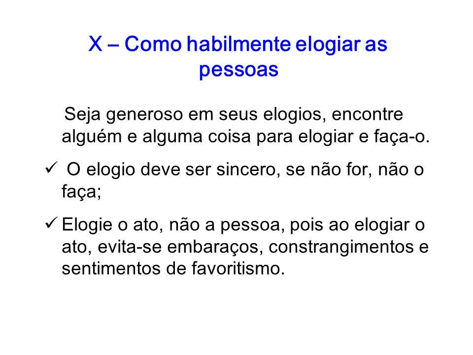 X – Como habilmente elogiar as pessoas