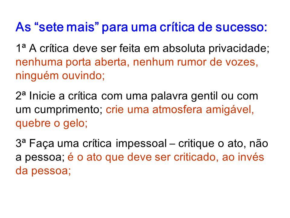 As sete mais para uma crítica de sucesso: