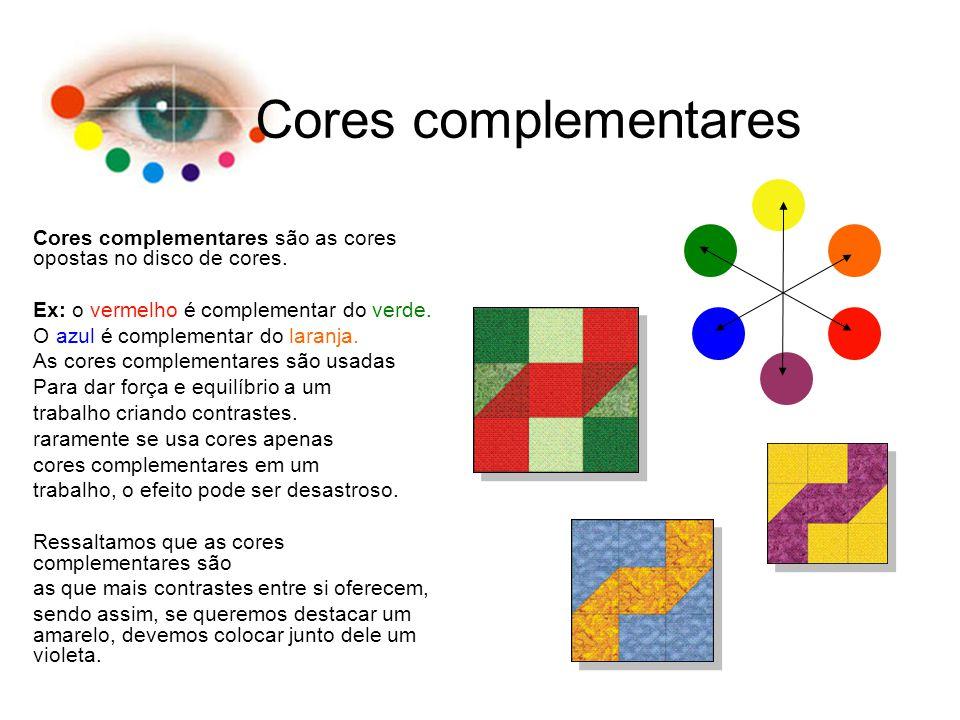 Cores complementares Cores complementares são as cores opostas no disco de cores. Ex: o vermelho é complementar do verde.