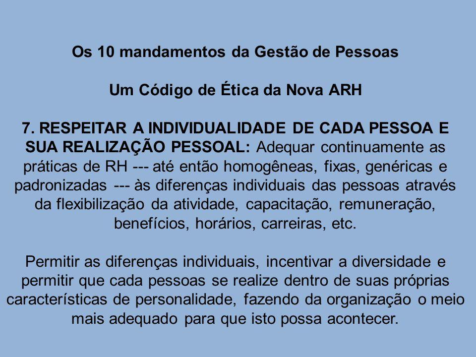 Os 10 mandamentos da Gestão de Pessoas Um Código de Ética da Nova ARH 7.