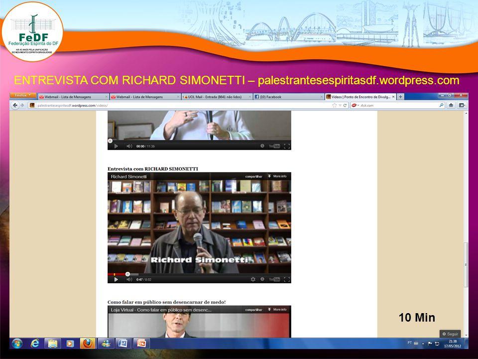 ENTREVISTA COM RICHARD SIMONETTI – palestrantesespiritasdf. wordpress