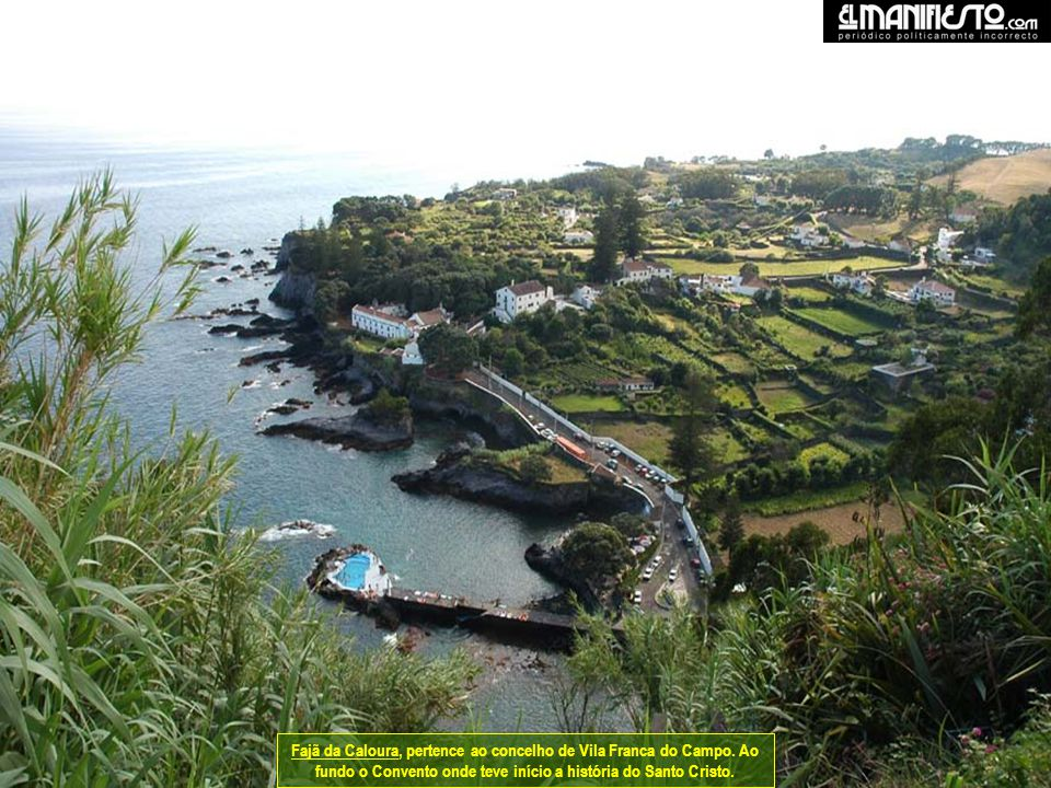 Fajã da Caloura, pertence ao concelho de Vila Franca do Campo