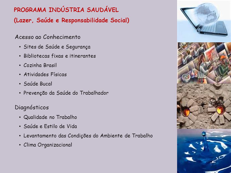 PROGRAMA INDÚSTRIA SAUDÁVEL (Lazer, Saúde e Responsabilidade Social)
