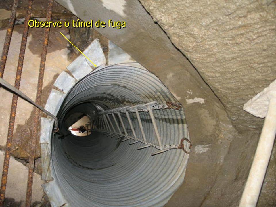 Observe o túnel de fuga